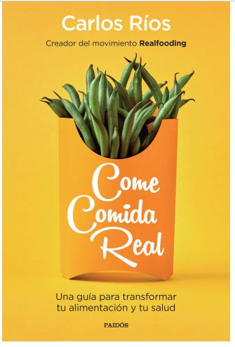 real food - libro Carlos Rios - amazon